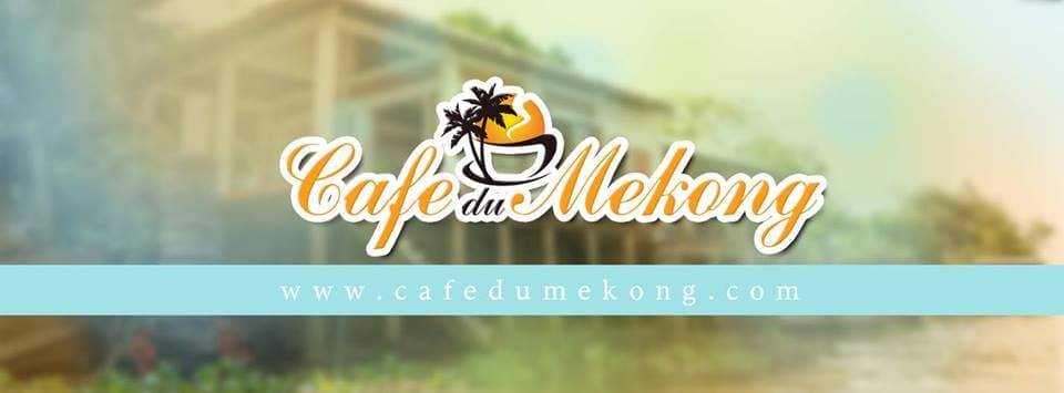 Visit Mekong Vietnam and enjoy typical food at Cafe du Mekong